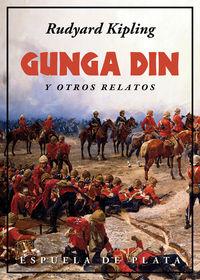 Gunga Din Y Otros Relatos - Rudyard Kipling
