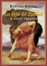 Hijos Del Zodiaco, Los - Y Otros Cuentos - Rudyard Kipling