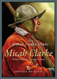Micah Clarke - Arthur Conan Doyle