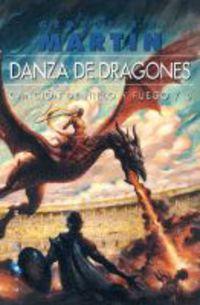 Cancion De Hielo Y Fuego 5 - Danza De Dragones - George R. R. Martin