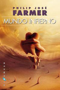 Mundo Infierno - Philip Jose Farmer