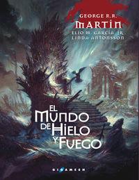 MUNDO DE HIELO Y FUEGO, EL (RUSTICA)