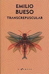 Transcrepuscular - Emilio Bueso