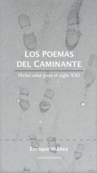 Los poemas del caminante - Enrique Ibañez Villegas