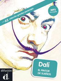 DALI - EL PINTOR DE SUEÑOS (A2) (+MP3 DESCARG)