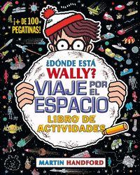 ¿donde Esta Wally? - Viaje Por El Espacio - Libro De Actividades - Martin Handford