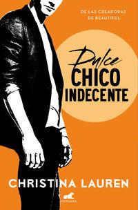 DULCE CHICO INDECENTE - WILD SEASONS 1