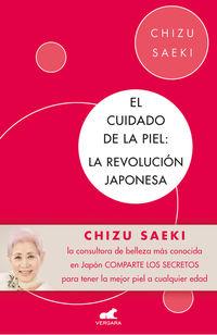 Cuidado De La Piel, El - La Revolucion Japonesa - Chizu Saeki