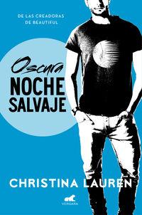 OSCURA NOCHE SALVAJE - WILD SEASONS 3