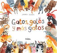 GATOS, GATOS Y MAS GATOS