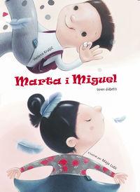 Marta I En Miquel Son Diabetics, La (catalan) - Helena Kralji / Maja Lubi (il. )