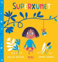 Superxumet (catalan) - Alicia Acosta / Emma Schmid (il. )