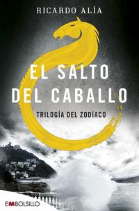 SALTO DEL CABALLO, EL - TRILOGIA DEL ZODIACO 3