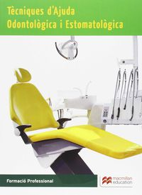 Tao - Tecnicas De Ayuda Odontologica Y Estomatologica (cat) - Aa. Vv.