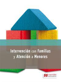 Intervencion Con Familias Y Atencion A Menores Con Riesgo Social - Aa. Vv.