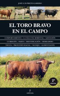 El toro bravo en el campo - Jose Luis Prieto Garrido