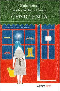 Cenicienta - Jacob Grimm / Wilhelm Grimm / Charles Perrault