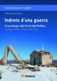 INDRETS D'UNA GUERRA - CRONOLOGIA DEL FRONT DEL PALLARS