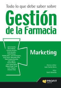 Todo Lo Que Debe Saber Sobre Gestion De La Farmacia - Juan Carlos Serra