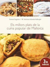 millors plats de la cuina popular de mallorca, els - Antoni Tugores Manresa / Maria Antonia Sureda Vallespir