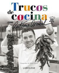 Trucos De Cocina Con Antonio Arrabal - Antonio Arrabal Jimenez
