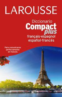 DICCIONARIO COMPACT PLUS ESPAÑOL / FRANCES - FRANÇAIS / ESPAGNOL
