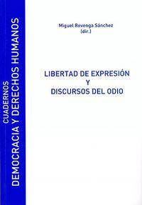 Libertad De Expresion Y Discursos Del Odio - Miguel Revenga Sanchez