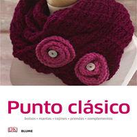 PUNTO CLASICO - BOLSOS, MANTAS, COJINES, PRENDAS, COMPLEMENTOS