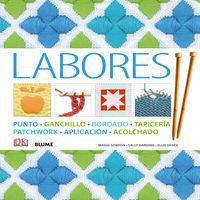 LABORES - PUNTO, GANCHILLO, BORDADO, TAPICERIA, PATCHWORK, APLICACION, ACOLCHADO