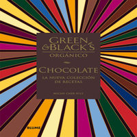 Green & Black's Organico - Chocolate - La Nueva Coleccion De Recetas - Micah Carr-Hill