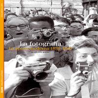 Fotografia, La - La Epoca Moderna (1880-1960) - Quentin Bajac