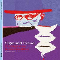 Sigmund Freud - Un Tragico En La Era Cientifica - Pierre Babin