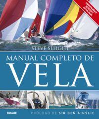 Manual Completo De Vela - Steve Sleight / Ben Ainslie