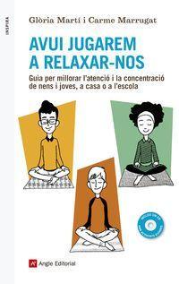 AVUI JUGAREM A RELAXAR-NOS (+CD)