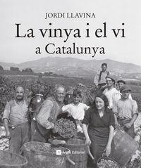 La vinya i el vi a catalunya - Jordi Llavina