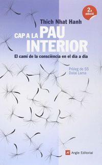 (2 ED) CAP A LA PAU INTERIOR - EL CAMI DE LA CONSCIENCIA EN EL DIA A DIA