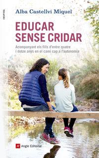 Educar Sense Cridar - Alba Castellvi Miquel