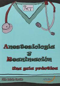 ANESTESIOLOGIA Y REANIMACION - UNA GUIA PRACTICA