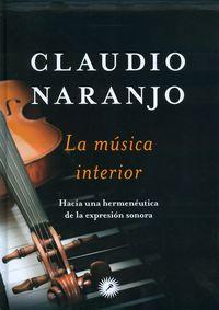 La musica interior - Claudio Naranjo