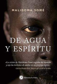 DE AGUA Y ESPIRITU - RITUAL, MAGIA E INICIACION EN LA VIDA DE UN CHAMAN AFRICANO