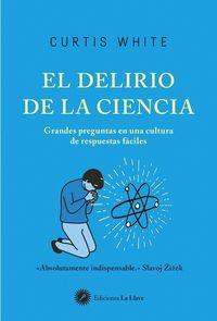 DELIRIO DE LA CIENCIA, EL