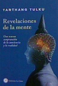 REVELACIONES DE LA MENTE - UNA NUEVA COMPRENSION DE LA CONCIENCIA Y LA REALIDAD