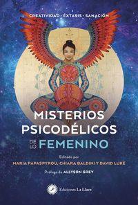 MISTERIOS PSICODELICOS DE LO FEMENINO - CREATIVIDAD-EXTASIS-SANACION