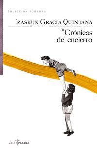 Cronicas Del Encierro - Izaskun Gracia Quintana