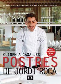 Cuinem A Casa Les Postres De Jordi Roca - Jordi Roca I Fontane