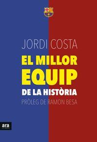 MILLOR EQUIP DE LA HISTORIA, EL