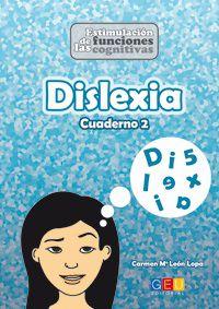 Dislexia 2 - Carmen Maria Leon Lopa / Noelia Ortiz De La Torre / Luis Arance Ortega