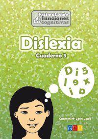 dislexia 3 - Carmen Maria Leon Lopa / Noelia Ortiz De La Torre / Luis Arance Ortega