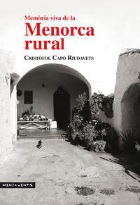 Memoria Viva De La Menorca Rural - Cristofol Capo Riudavets