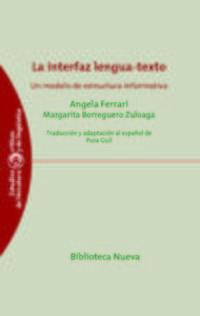 La interfaz lengua-texto - Angela Ferrari / Margarita Borreguero